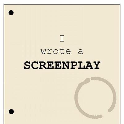 I Wrote A Screenplay