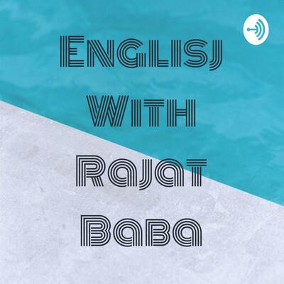 Englisj With Rajat Baba
