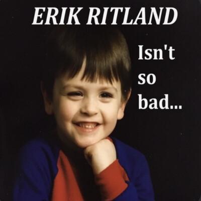 Erik Ritland isn't so Bad