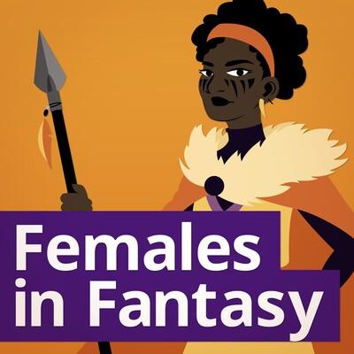 Females in Fantasy