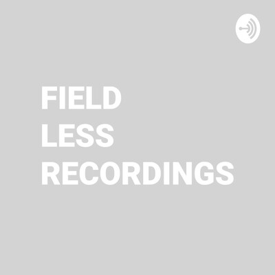 Field Less Recordings