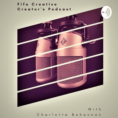 Fife Creative Podcast