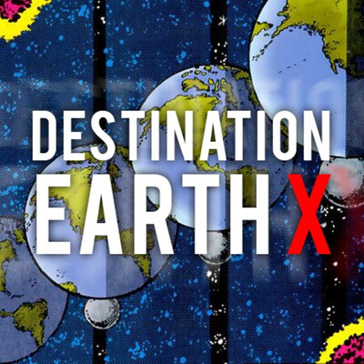 Destination Earth X