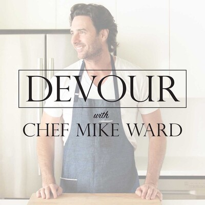 Devour With Chef Mike Ward
