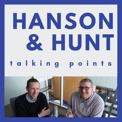 Hanson & Hunt: Talking Points