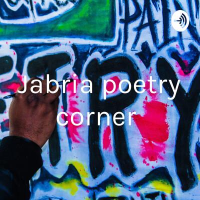 Jabria poetry corner