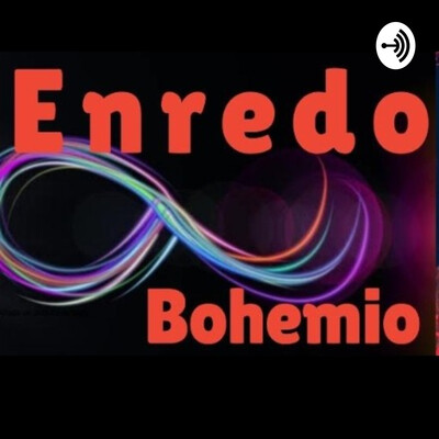 "Ciclo De Programas ""ENREDO BOHEMIO DESDE SAN LUIS"""