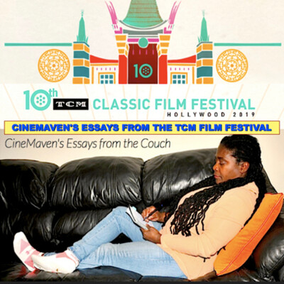 CineMaven's Essays from the TCM Classic Film Festival