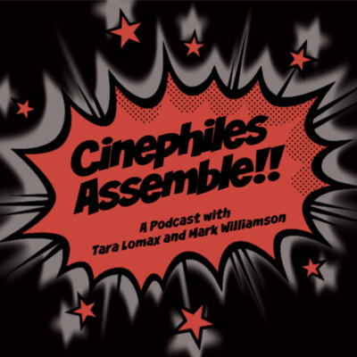 Cinephiles Assemble