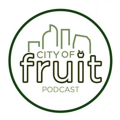 City of Fruit