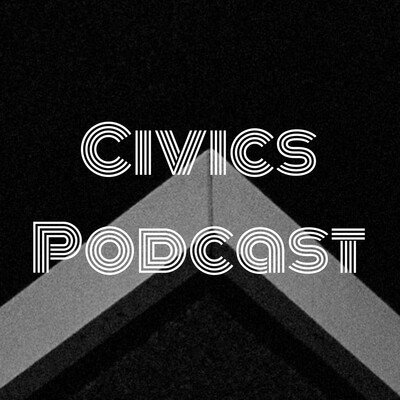 Civics Podcast