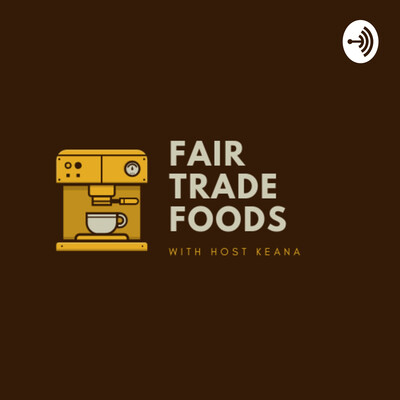 Fair Trade Foods.