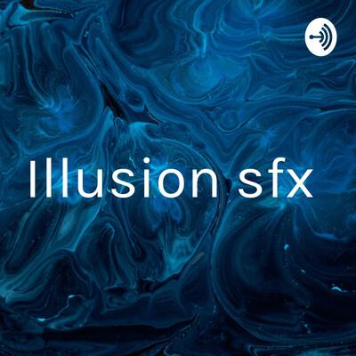 Illusion sfx