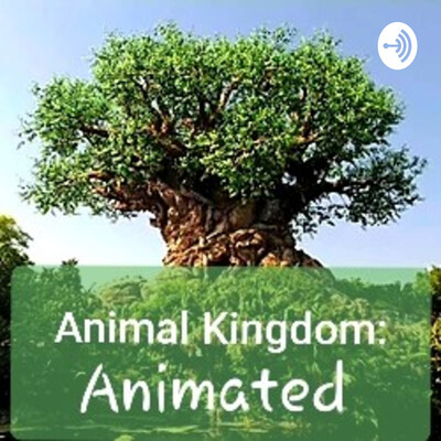 Animal Kingdom: Animated