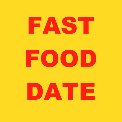 Fast Food Date