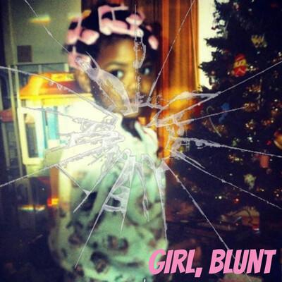 Girl,Blunt