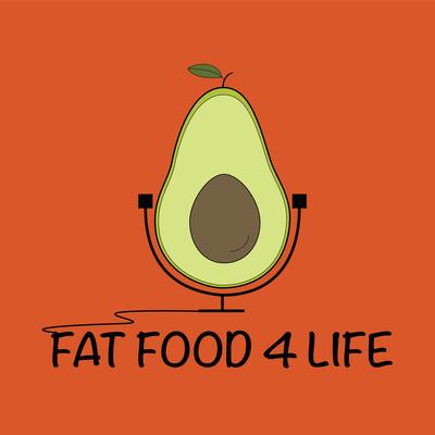 Fat Food 4 Life