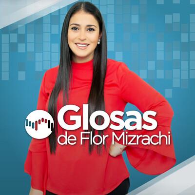 GLOSAS DE FLOR MIZRACHI