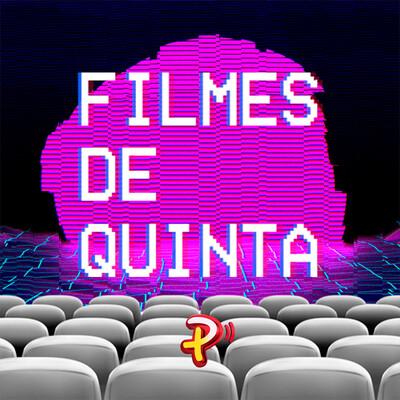 Filmes de Quinta