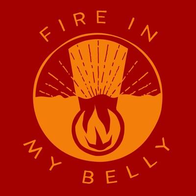 Fire in My Belly