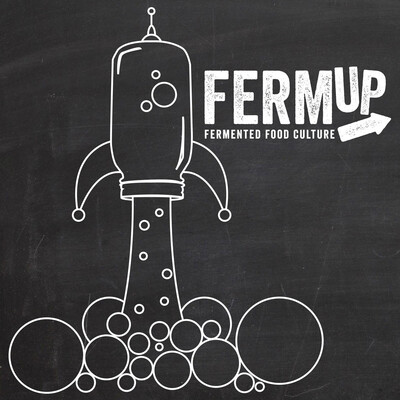 FermUp - The Fermented Food Podcast
