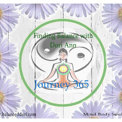 Finding Balance with Dori Ann- Journey 365