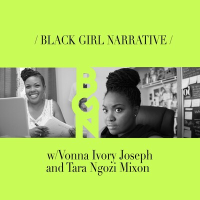 Black Girl Narrative