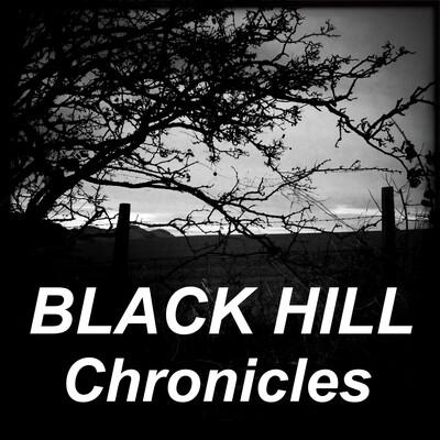 Black Hill Chronicles