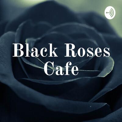 Black Rose Cafe