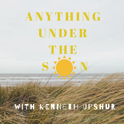 Anything Under the Sun