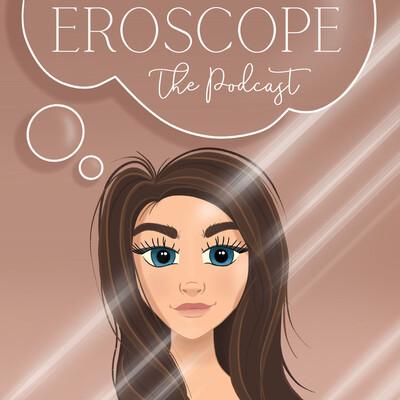 Eroscope's Podcast