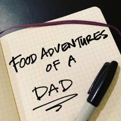 Food Adventures of a Dad