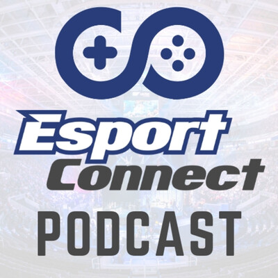 Esport Connect Podcast