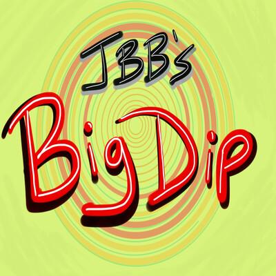JBB'S BIG DIP