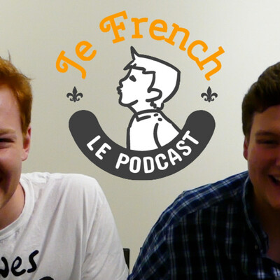 JE FRENCH LE PODCAST