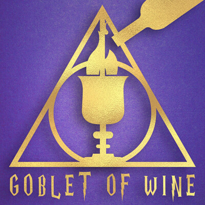 Goblet Of Wine: A Drunken Harry Potter Podcast