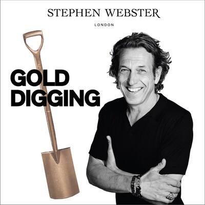 Gold Digging with Stephen Webster