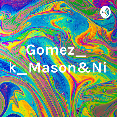 Gomez_BBlock_Mason&Nickesh