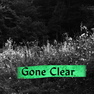 Gone Clear