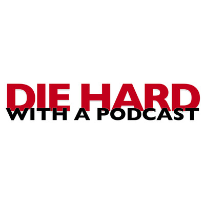 Die Hard With a Podcast