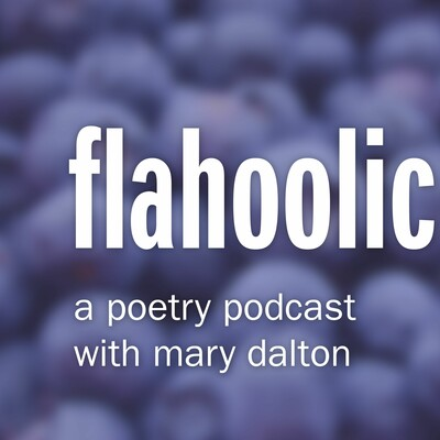 Flahoolic: A Poetry Podcast