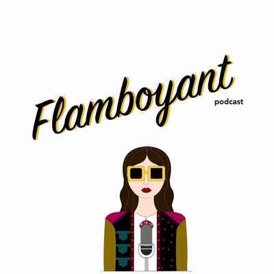 Flamboyant Podcast