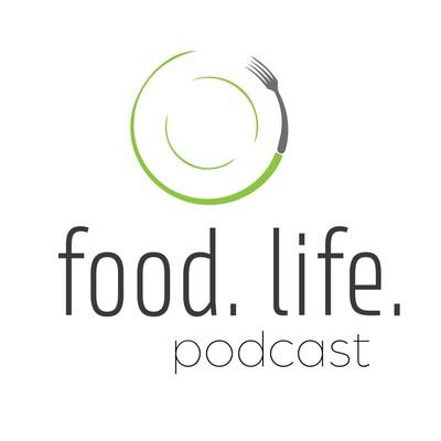Food Life Podcast