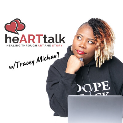 HeARTtalk with Tracey Michae'l