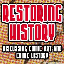 Kellustration Comic Book Art Restoration - RESTORING HISTORY PODCAST