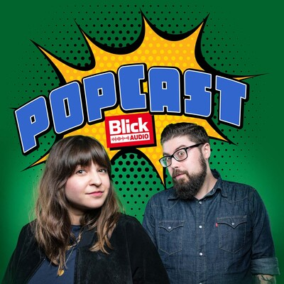 BLICK: Popcast