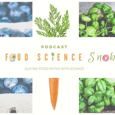 Food Science Snob