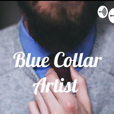 Blue Collar Artist