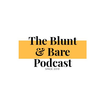 Blunt & Bare with Ìbùkúnwrites