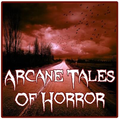Arcane Tales of Horror